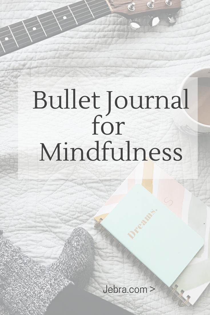 A bullet journal can be a mindfulness tool so got idea and inspiration.