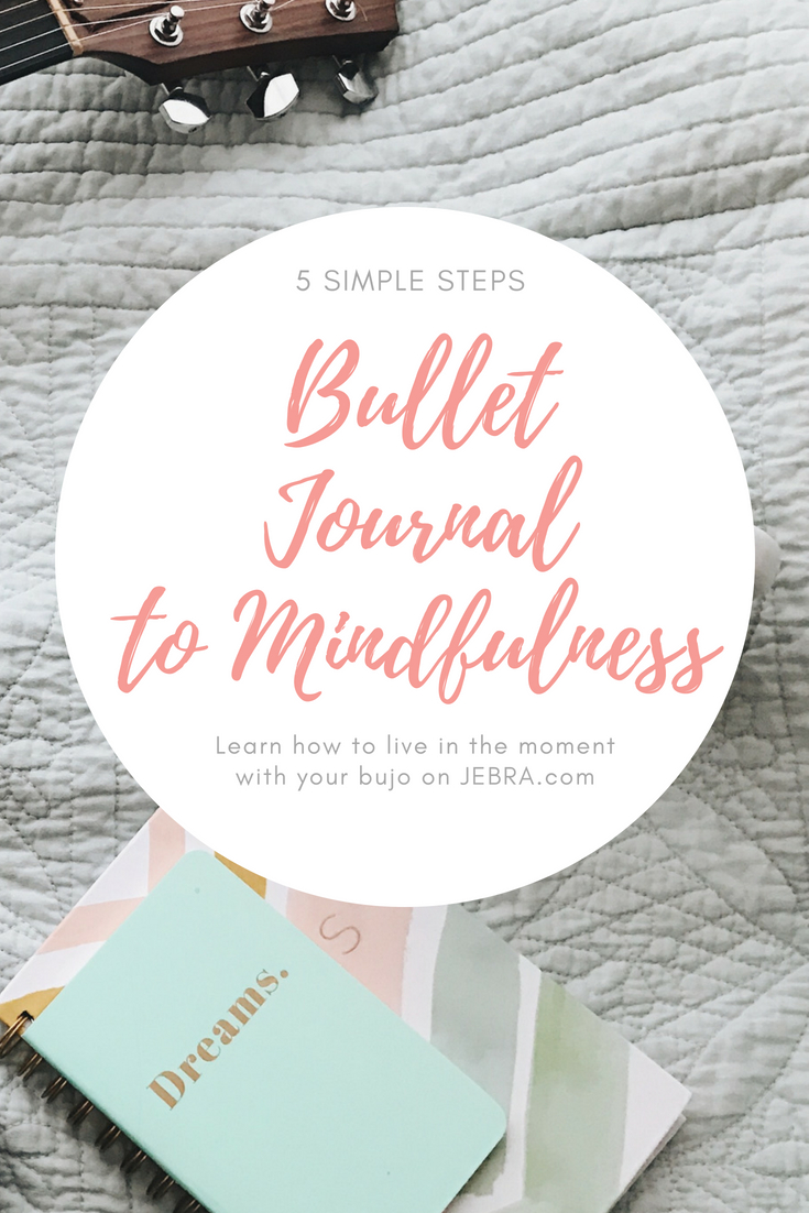 Bujo to mindfulness with bullet journal tracker, life ideas & inspiration.