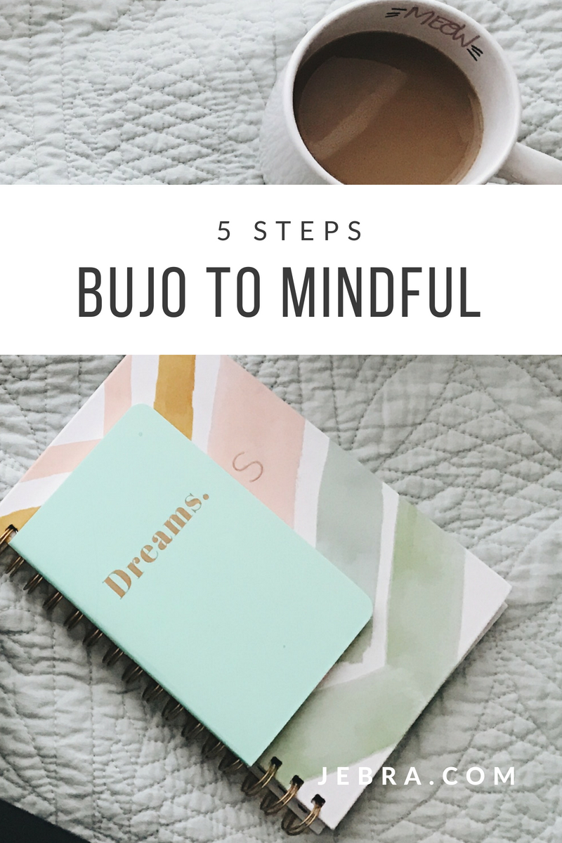 5 steps to mindfulness by bullet journaling.