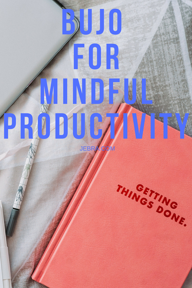 Bullet journal for productivity through mindfulness
