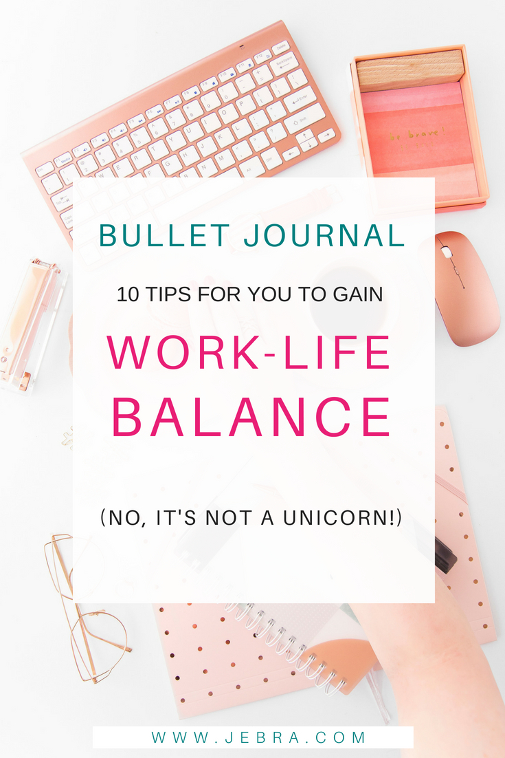 Find out how to strike a better work-life balance, and yes, there is such a thing! Use a bullet journal, plus planning tips, tricks, and life hacks.