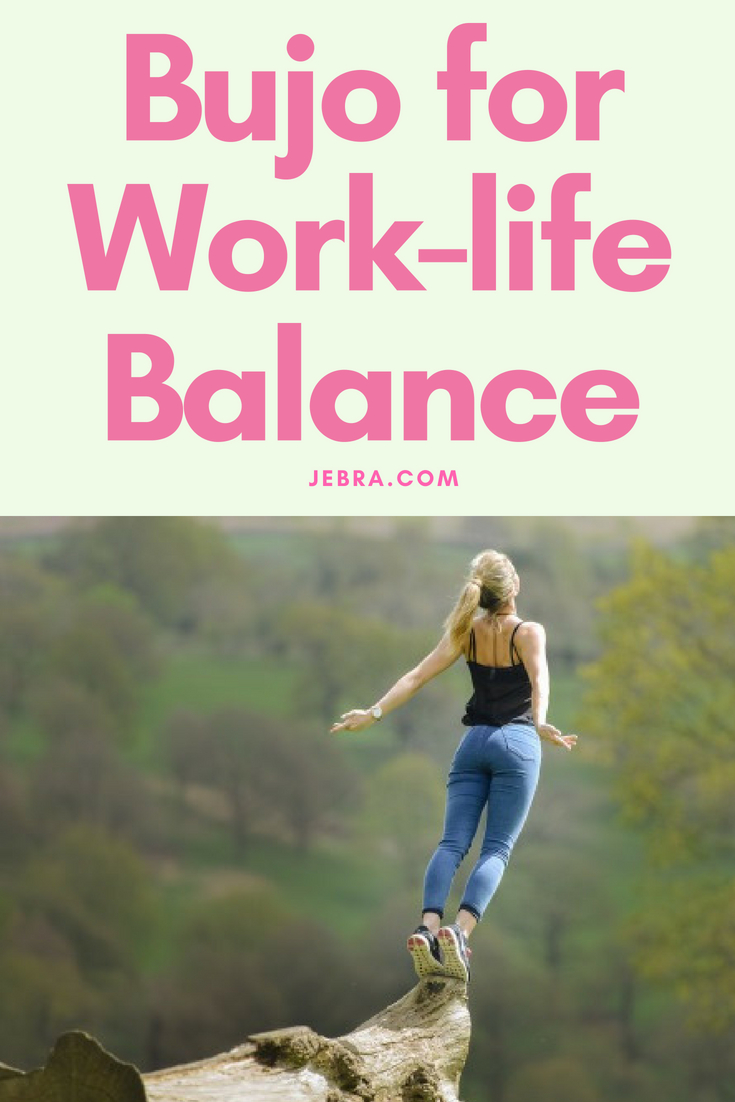 Want better work-life balance? Use your bullet journal to get it all done, while maintaining your sanity and harmony with your loved ones