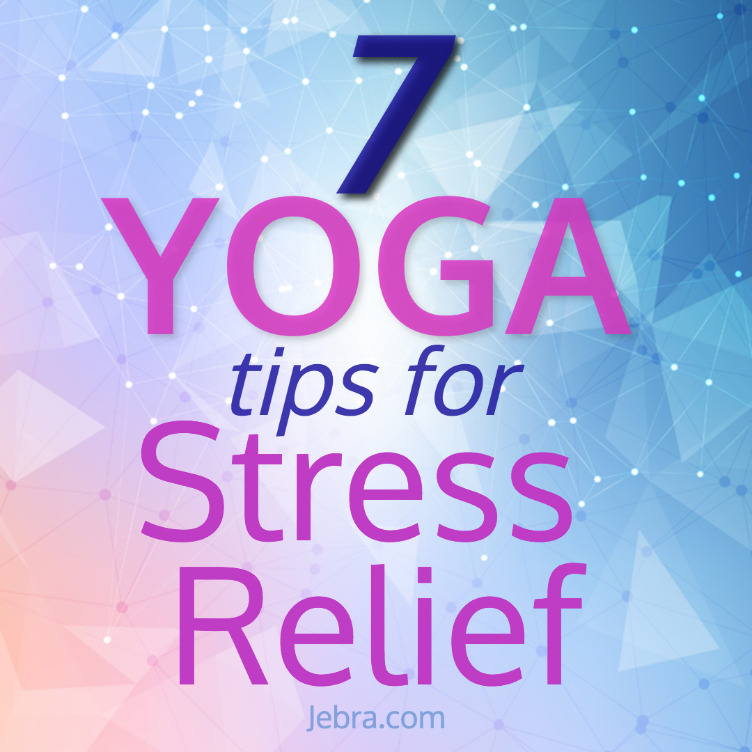 Yoga is a lifesaver for stress sufferers. Learn 7 mindfulness tips for relaxing and de-stressing.