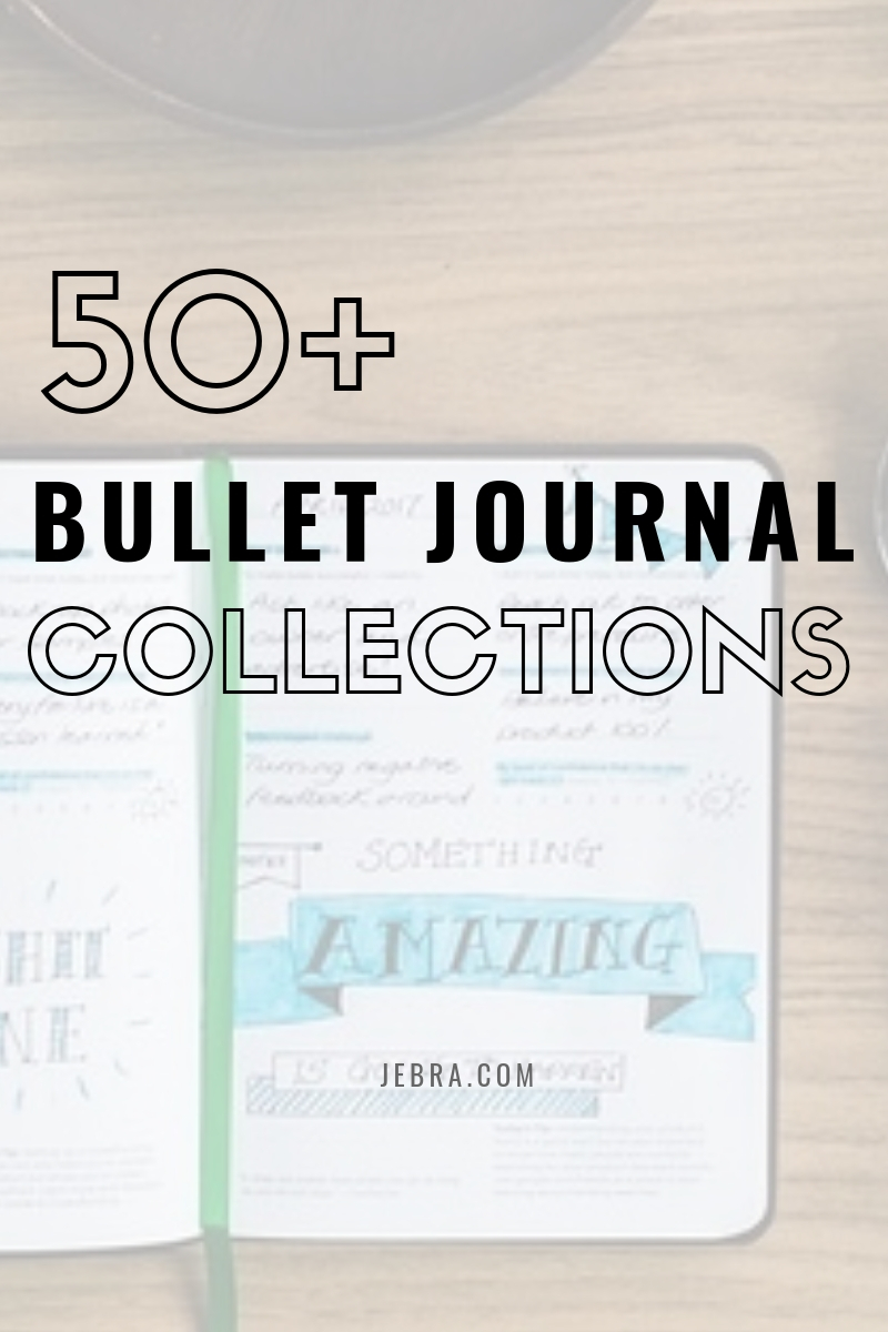 Get 50 amazing bullet journal collection ideas for family/kids, financial, and health.