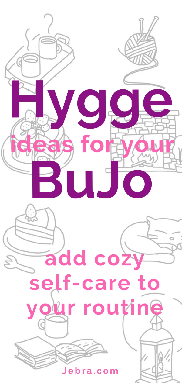 Bullet Journal Winter Hygge Ideas To Try in 2019 - Hygge Collection In Your Bullet Journal - Hygge and Self-Care Inspiration to Add to Your BuJo or Planner #bulletjournal #bujo