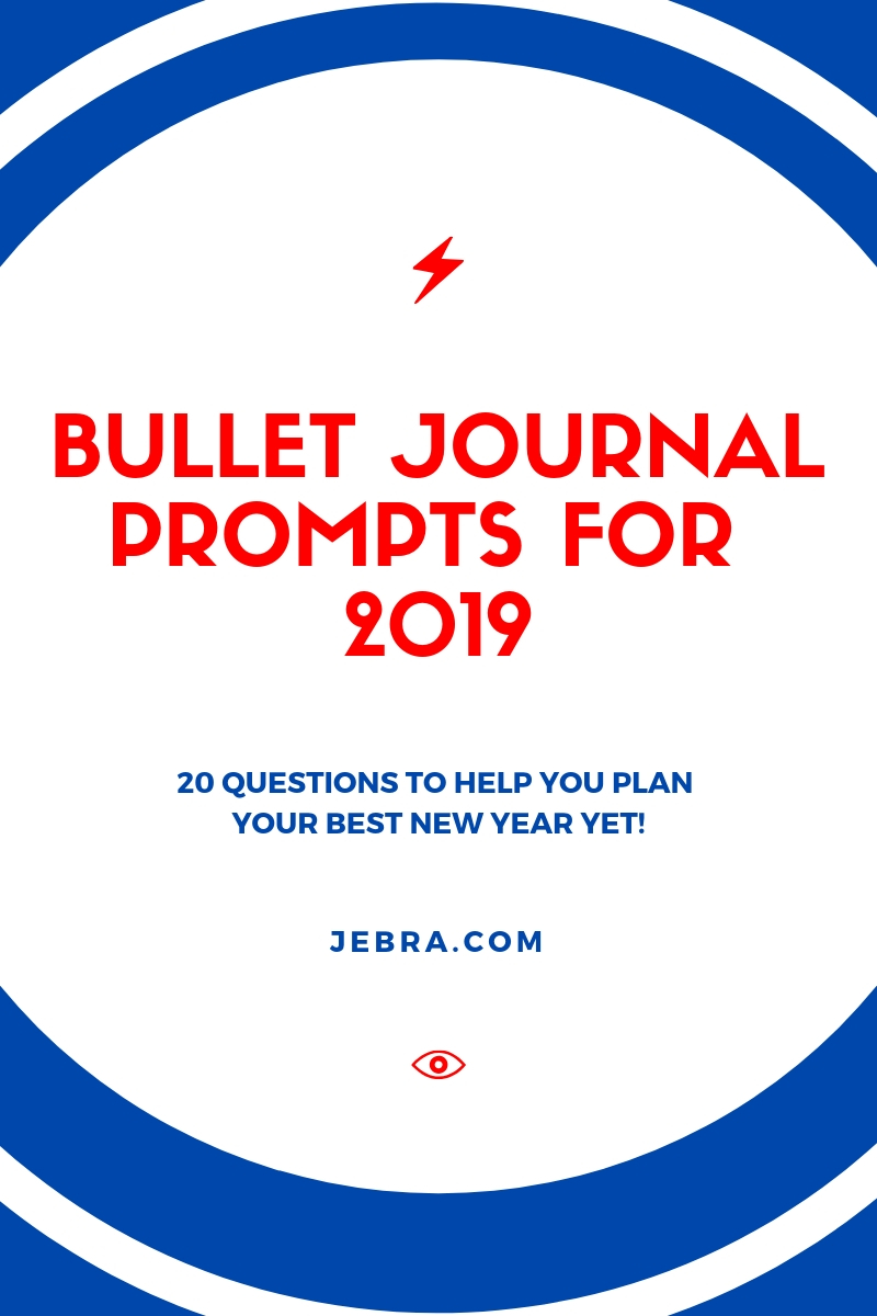 "Want to make the new year your best year ever? A bullet journal can help! Use these questions as ""prompts"" to plan 2019."